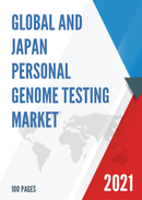 Global and Japan Personal Genome Testing Market Size Status and Forecast 2021 2027
