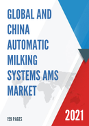 Global and China Automatic Milking Systems AMS Market Insights Forecast to 2027