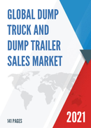 Global Dump Truck and Dump Trailer Sales Market Report 2021