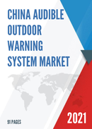 China Audible Outdoor Warning System Market Report Forecast 2021 2027
