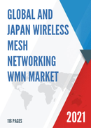 Global and Japan Wireless Mesh Networking Wmn Market Size Status and Forecast 2021 2027
