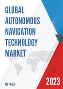 Global Autonomous Navigation Technology Market Size Status and Forecast 2021 2027