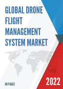 Global Drone Flight Management System Market Size Status and Forecast 2021 2027