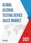 Global Alcohol Testing Device Sales Market Report 2021