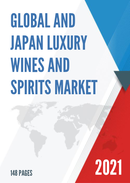 Global and Japan Luxury Wines and Spirits Market Insights Forecast to 2027