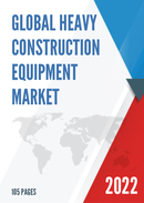 Global and Japan Heavy Construction Equipment Market Insights Forecast to 2027
