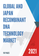 Global and Japan Recombinant DNA Technology Market Size Status and Forecast 2021 2027