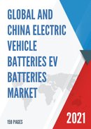 Global and China Electric vehicle Batteries EV Batteries Market Insights Forecast to 2027