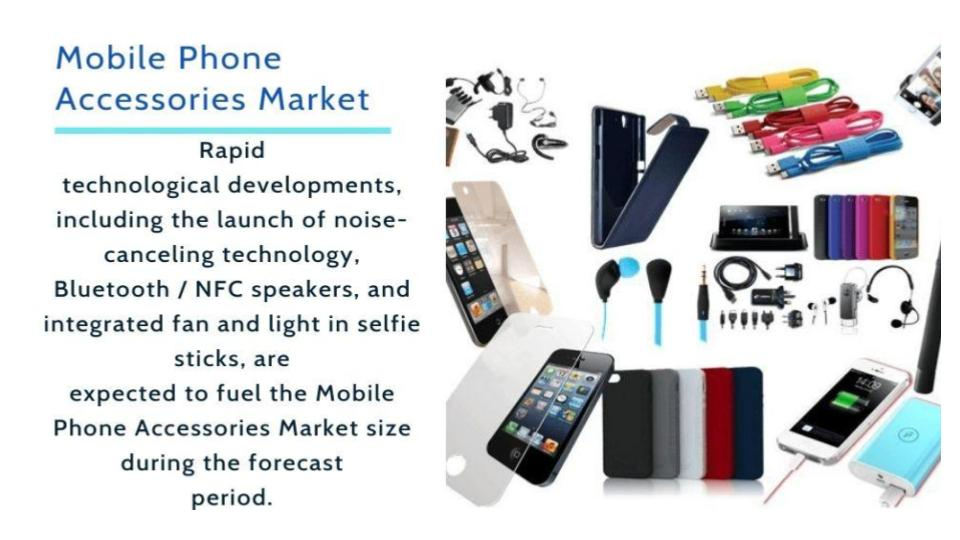 Mobile Phone Accessories Market Report